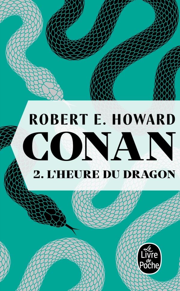 L'heure du dragon (Conan, Tome 2)