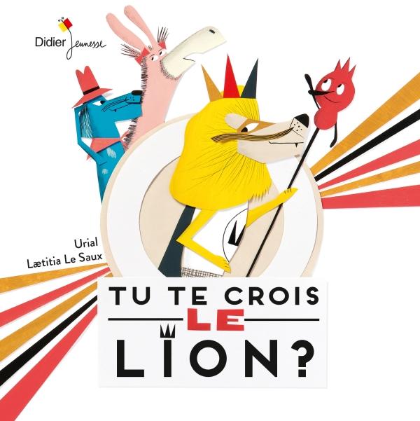 Tu te crois le lion ? - poche