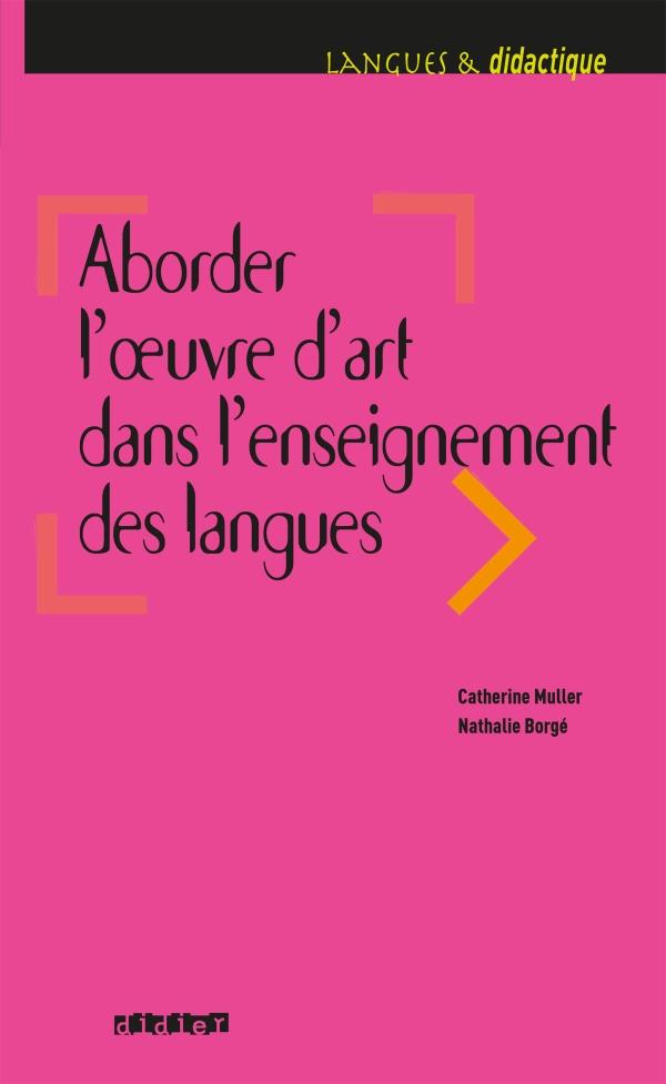 Aborder l'oeuvre d'art dans l'enseignement des langues - Livre