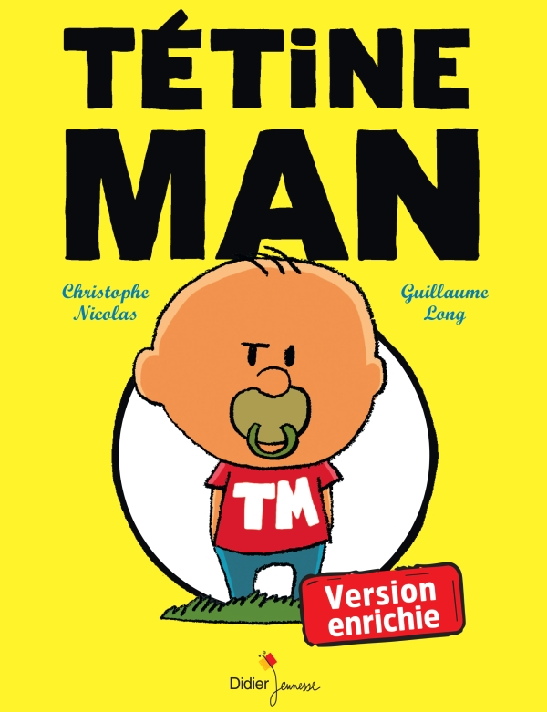TETINE MAN - VERSION ENRICHIE