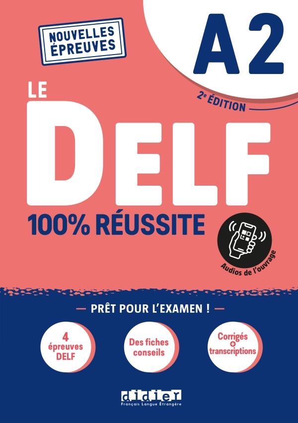 DELF A2 100% réussite - édition 2021  - Livre + Onprint
