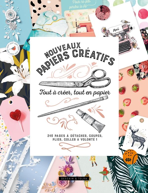 Nouveaux papiers créatifs - Tout à créer, tout en papier
