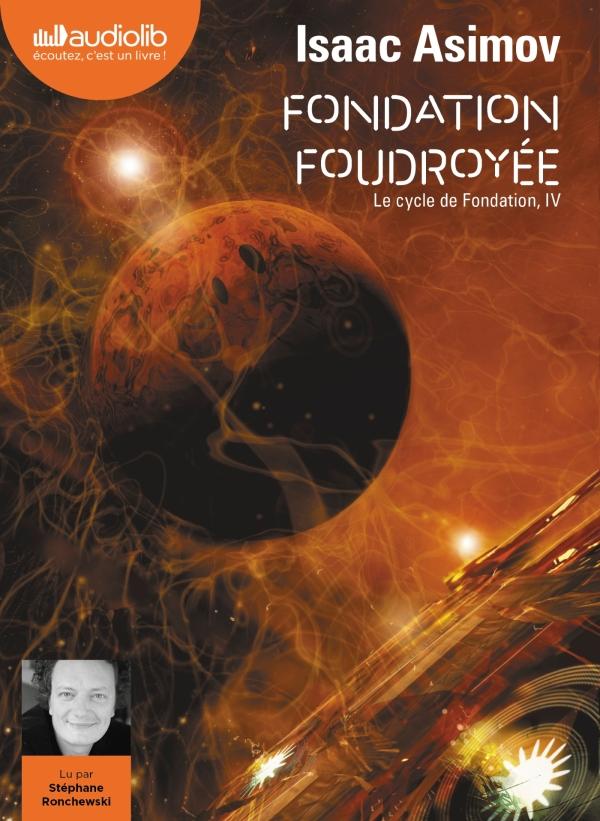 Fondation foudroyée - Le Cycle de Fondation, IV