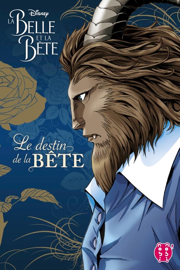 La Belle et la Bête - Le destin de la Bête