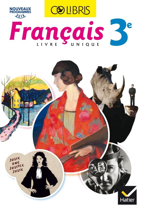 Colibris - Français 3e Éd. 2017 - Livre élève