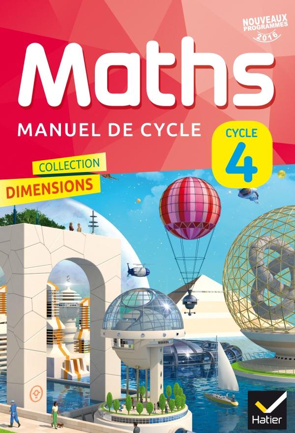 Dimensions Mathématiques Cycle 4 éd. 2016 - Manuel de l'élève