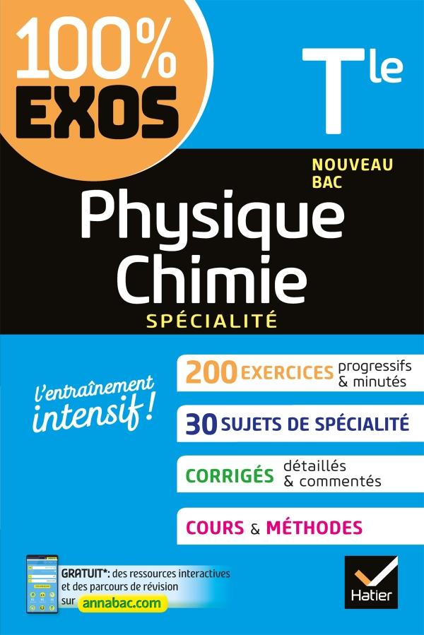 Physique-Chimie Tle générale (spécialité)