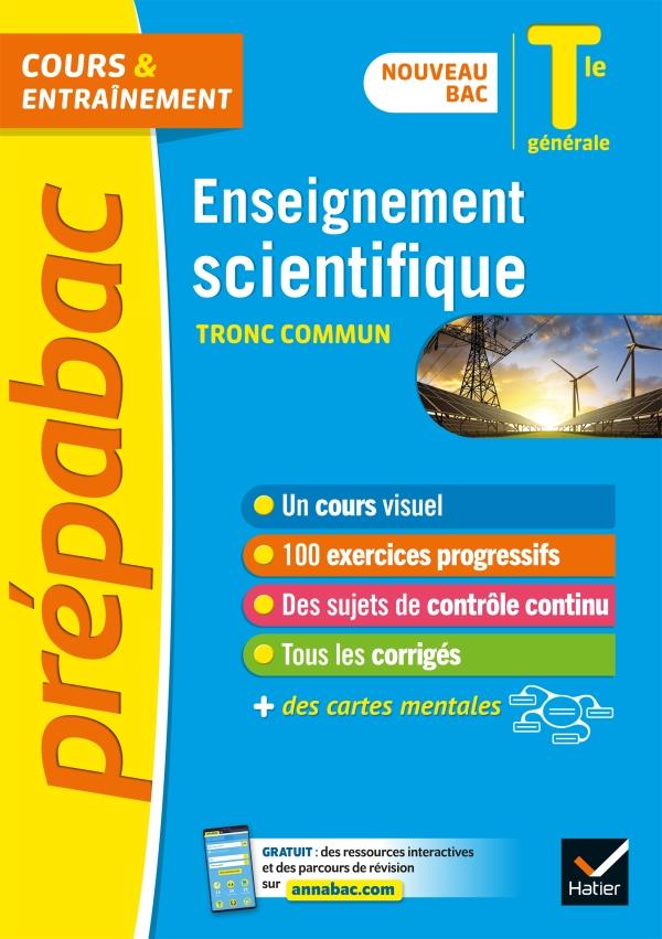 Enseignement scientifique Tle générale (tronc commun) - Prépabac Cours & entraînement