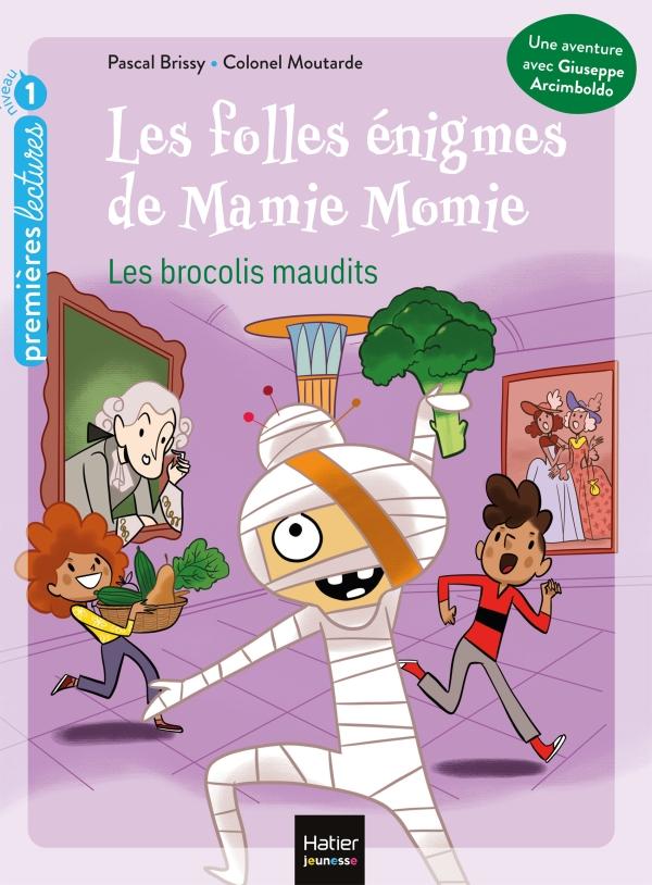 Les folles énigmes de Mamie Momie - Les brocolis maudits GS/CP 5/6 ans