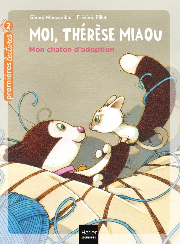 Moi, Thérèse Miaou - Mon chaton d'adoption CP/CE1 6/7 ans