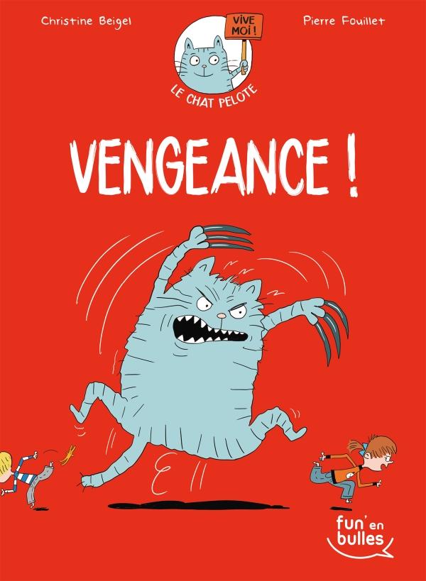 Le chat pelote T2 - Vengeance