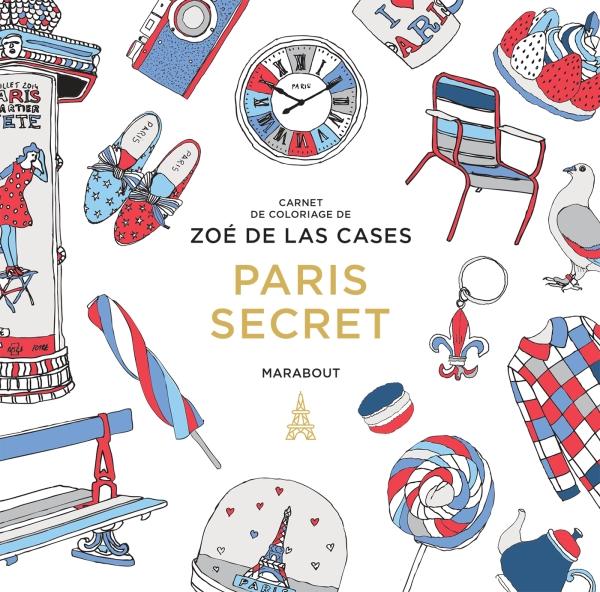 Le petit livre de coloriage : Paris secret