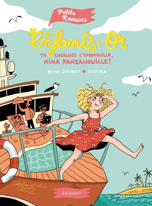 Des enfants en or - Tu cherches l'embrouille, Nina Panzanouille !