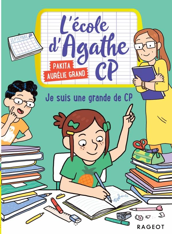 L'école d'Agathe CP - Je suis une grande de CP !