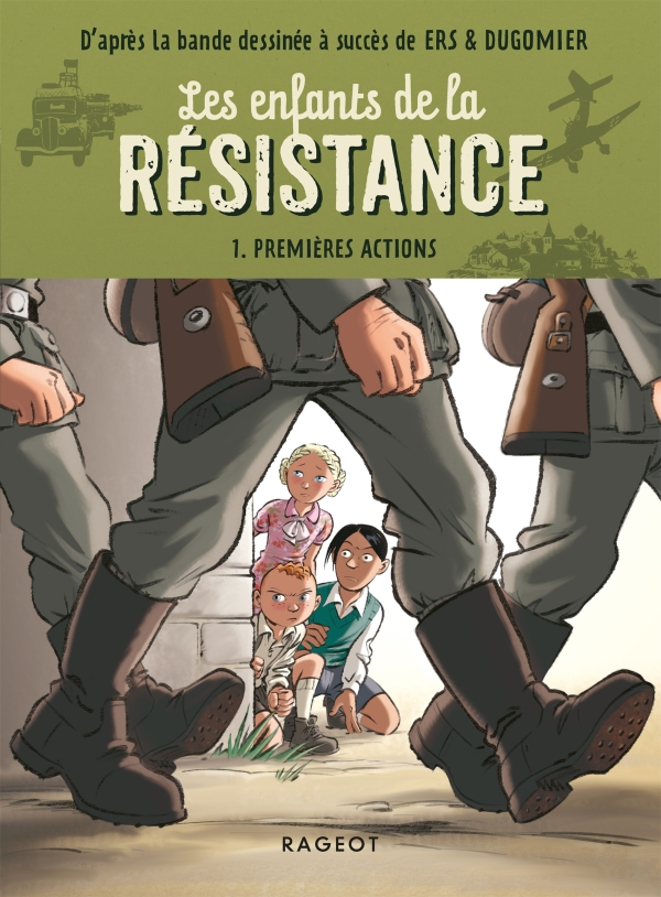 Les enfants de la résistance - Premières actions