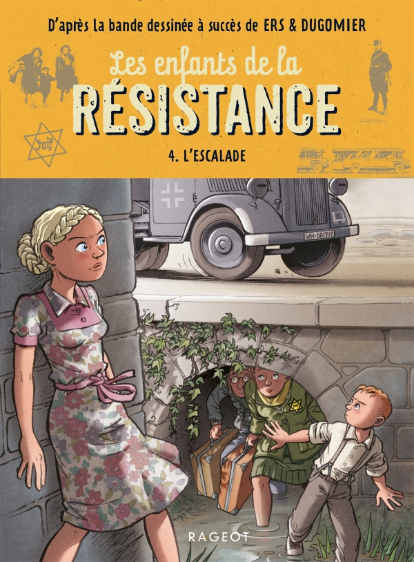 Les enfants de la résistance - L'escalade
