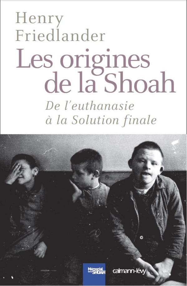Les Origines de la Shoah