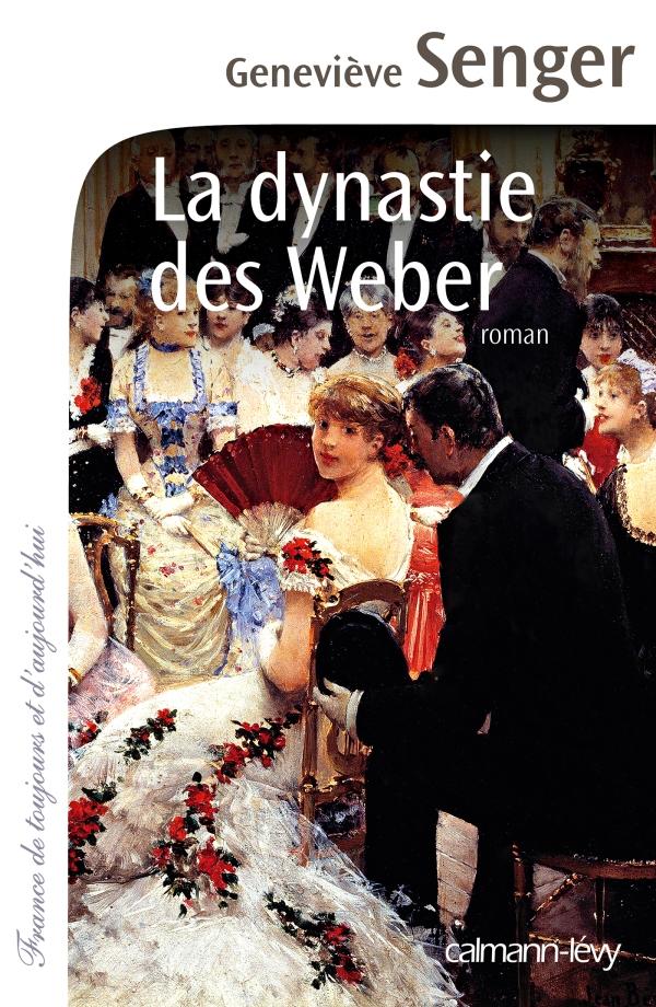 La Dynastie des Weber