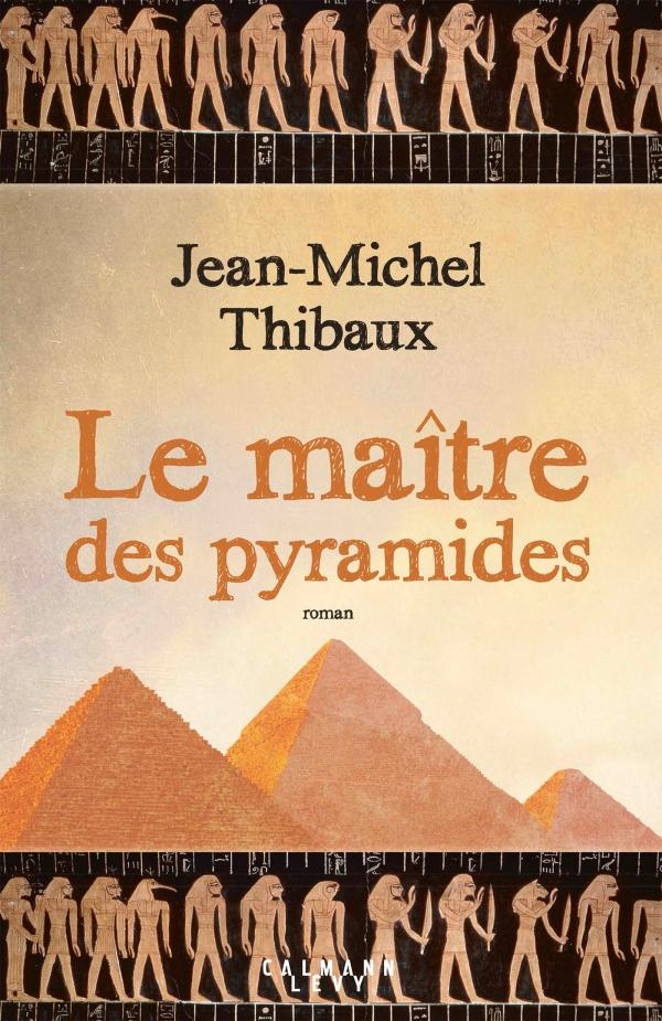 Le Maître des pyramides