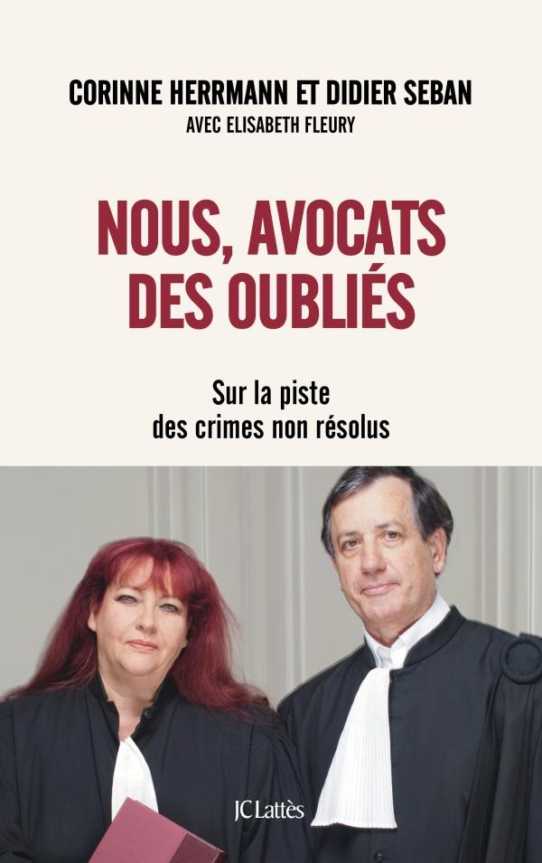 Nous, avocats des oubliés