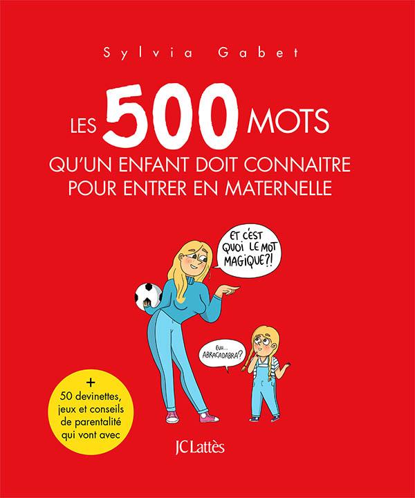 Les 500 mots qu'un enfant doit connaître pour entrer en maternelle