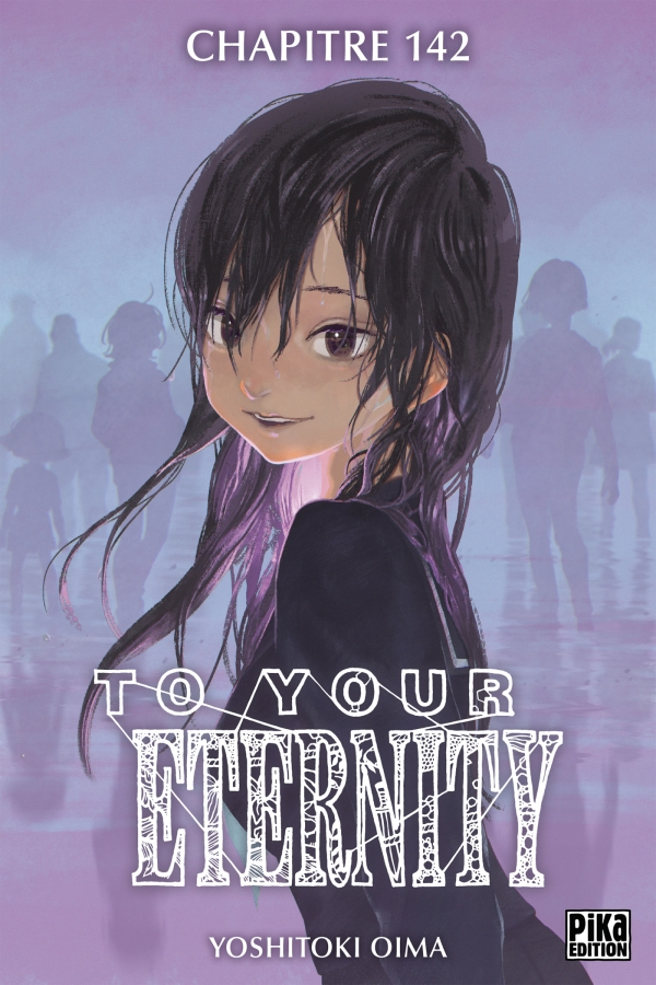 To Your Eternity Chapitre 142