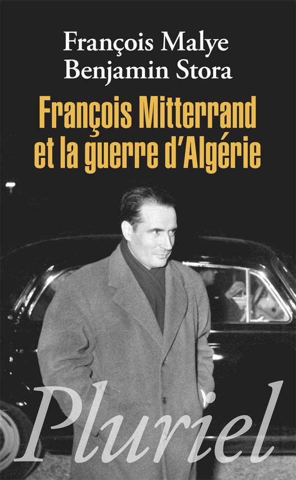 François Mitterrand et la guerre d'Algérie