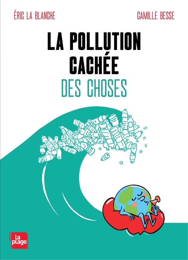La pollution cachée des choses