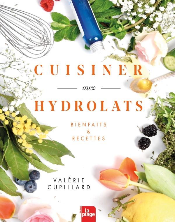 Cuisiner aux hydrolats