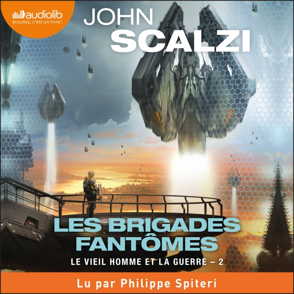 Les Brigades fantômes - Le Vieil Homme et la guerre, Tome 2