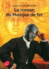 Le roman du masque de fer - Texte abrégé