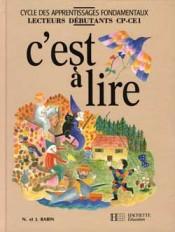 C'est à lire CP/CE1 - Livre de l'élève - Ed.1993