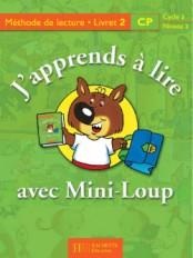 J'apprends à lire avec Mini-Loup CP - Livret 2 cartonné - Ed.2000
