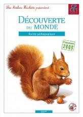 Les Ateliers Hachette Découverte du monde CP/CE1 - Guide pédagogique - Ed. 2012