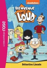 Bienvenue chez les Loud 09 - Détective Lincoln