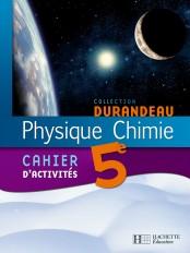 Physique Chimie 5e - Cahier d'activités - Edition 2006