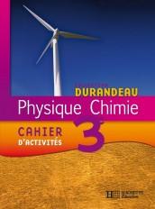 Physique Chimie 3e - Cahier d'activités - Edition 2008