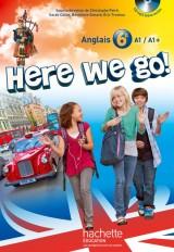 Here we go! anglais 6e - Livre de l'élève + CD audio élève inclus - Edition 2014