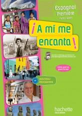 A mi me encanta 1re (B1) - Espagnol - Livre élève format compact - Edition 2011