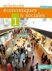 Sciences économiques et sociales 1re ES - Livre élève Format compact - Edition 2011