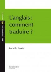 L'anglais : comment traduire ?