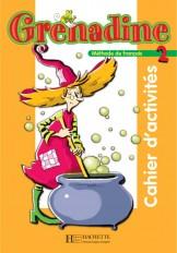 Grenadine 2 - Cahier d'activités