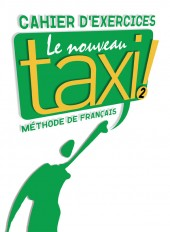 Le Nouveau Taxi ! 2 - Cahier d'exercices