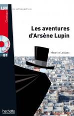 LFF B1 : Les Aventures d'Arsène Lupin + audio MP3  téléchargeable