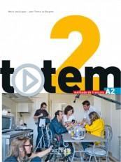 Totem 2 : Livre de l'élève + DVD-Rom + Manuel numérique élève