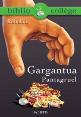 Bibliocollège - Gargantua / Pantagruel, François Rabelais