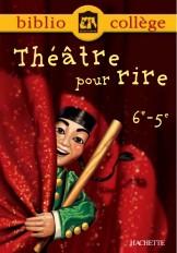 Bibliocollège - Théâtre pour rire - 6e - 5e