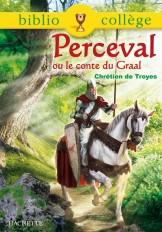 Bibliocollège - Perceval ou le conte du Graal, Chrétien de Troyes