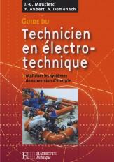 Guide du technicien en électrotechnique - Livre élève - Ed.2007