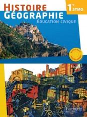 Histoire - Géographie 1re STMG - Livre élève Format compact - Ed. 2012
